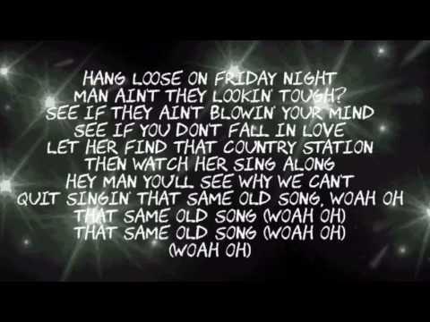 Same old song Brantley Gilbert Lyrics