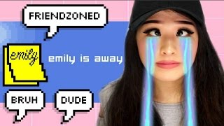 STOP FRIENDZONING ME | Emily Is Away