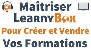 Maîtriser LearnyBox pour créer, vendre et automatiser vos formations en ligne