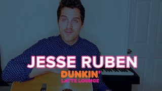 Jesse Ruben Performs At The Dunkin Latte Lounge!