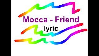 mocca friend lirik