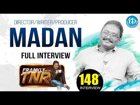 Director/Writer/Producer Madan Exclusive Interview || Frankly With TNR #148