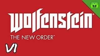 Wolfenstein: The New Order # 06 - Reunion «» Let
