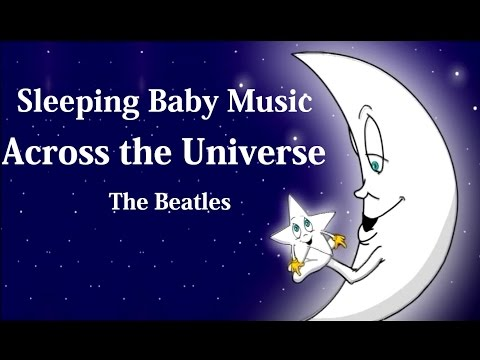 LULLABY --Across The Universe  (THE BEATLES)