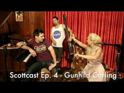 Scottcast Ep. 4 - Gunhild Carling