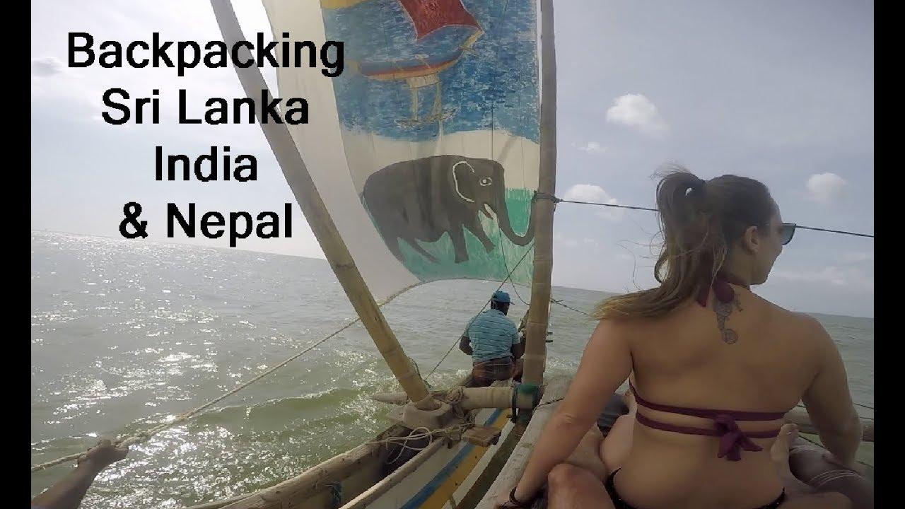 Backpacking Sri Lanka India and Nepal - Barefoot Sail and Dive Ep 35