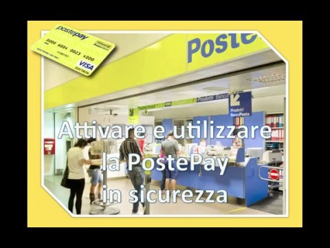 Attivazione carta POSTEPAY e utilizzo in sicurezza col conto Paypal