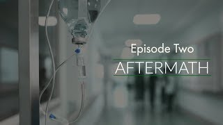 Episode 2: Aftermath (AUDIO ONLY PODCAST)
