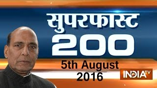 Superfast 200 | 5th August, 2016 ( Part 1) - India TV