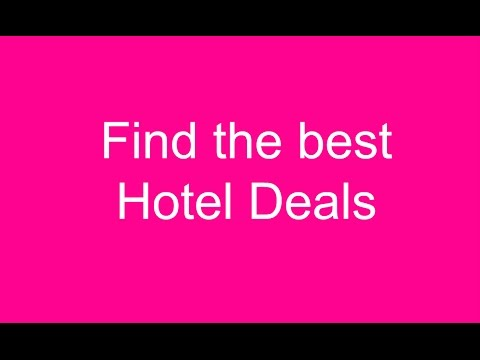 Best Hotel Deals Find Out
