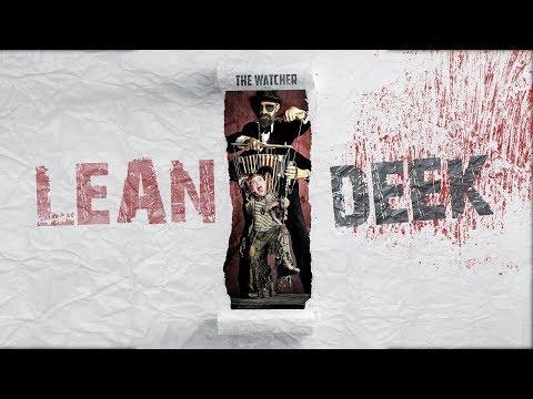 THE WATCHER - LeanDeek (Diss Keed)