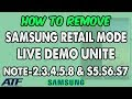 SAMSUNG RETAIL MODE OFF ALL SAMSUNG LIVE DEMO UNIT DEVICE S8 S7 S6 S5 NOTE EDGE NOTE 2 3 4 5 mp3