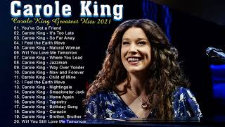 Best Song Of Carole King - Carole King Greatest Hist Full Album 2021
