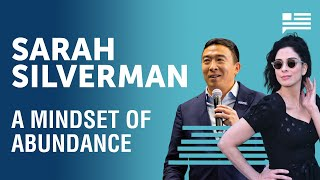 A mindset of abundance with Sarah Silverman | Andrew Yang | Yang Speaks