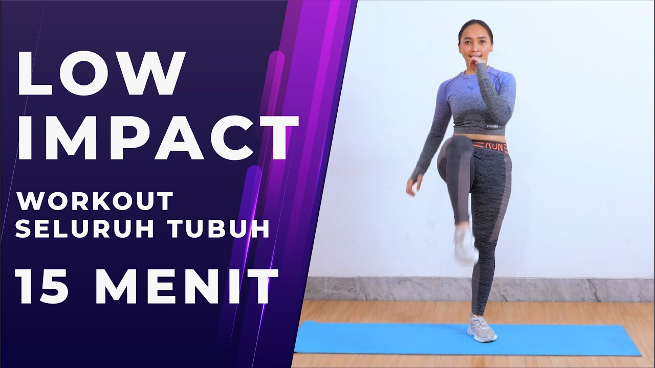 Cuma 15 Menit! Low Impact Full Body Workout Tanpa Alat dan Tanpa Loncat -  YouTube