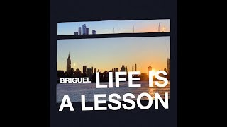 BriGuel - Life is a Lesson (Official Music Video)