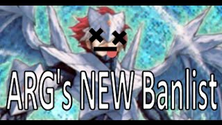 ARG's NEW Banlist - Yu-Gi-Oh! Discussion