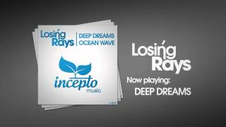 Losing Rays - Deep Dreams / Ocean Wave EP (IML007)