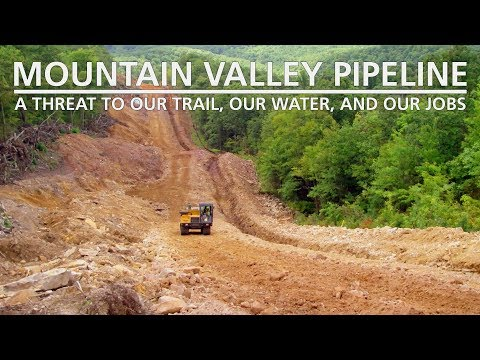 Mountain Valley Pipeline: A Threat To Our Trail, Our Water, And Our Jobs