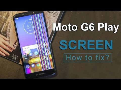 Moto G6 Play Screen Repair Guide