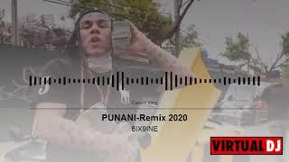 Mix 6IX9INE- PUNANI _ Remix 2020