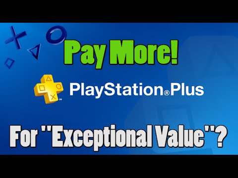 PlayStation Providing Exceptional Value By Raising PlayStation Plus Prices?!