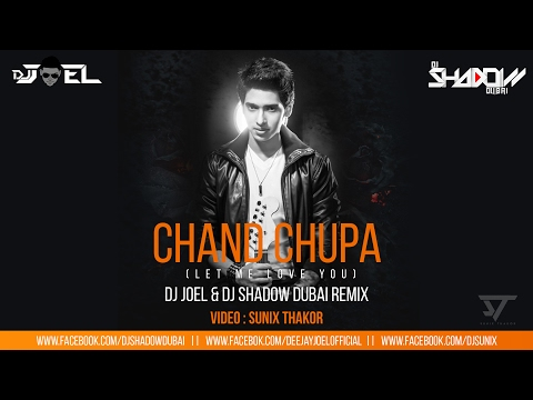 Armaan Malik | Chand Chupa vs Let Me Love You | DJ Joel & DJ Shadow Dubai Mashup