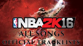 NBA 2K16 Official Soundtrack 🏀 All Songs