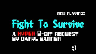 "Bloodsport Soundtrack ""FIGHT TO SURVIVE"" Nintendo Hyper 8-Bit by Daryl Banner"