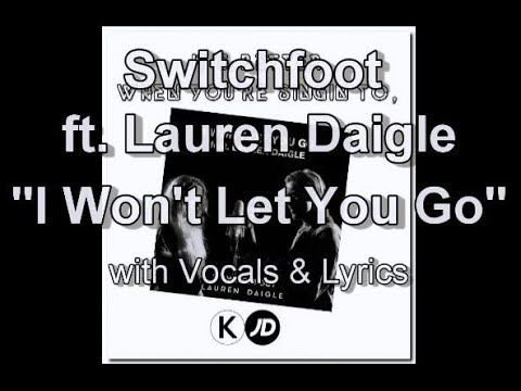 Switchfoot Ft  Lauren Daigle