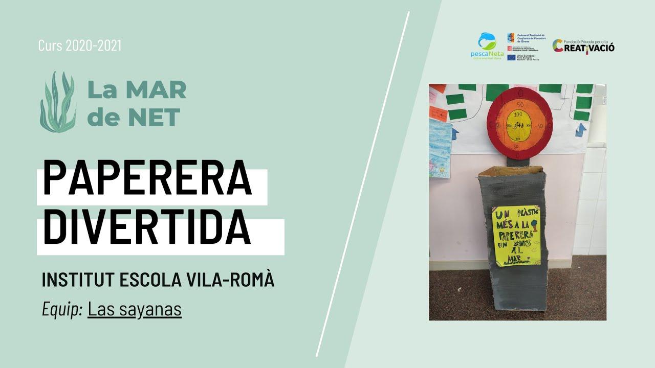 """Paperera Divertida"" - Institut Escola Vila-romà"