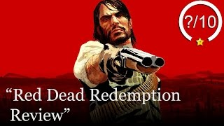 Red Dead Redemption Review (Video Game Video Review)