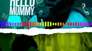 Oga Network - Hello Mummy Official Audio