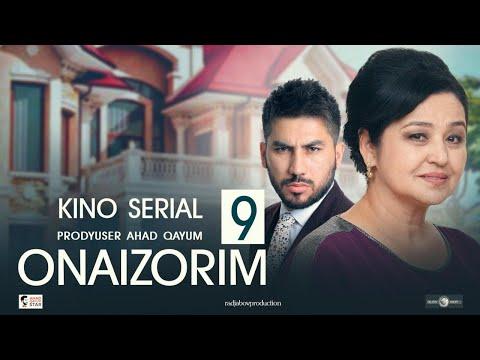 Onaizorim 9 - UzbekFilm (kino Serial) | Онаизорим 9 - УзбекФилм (кино сериал) 2020