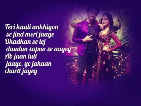 Love Song Teri Kali Ankhiyon Se.........💕💕💕