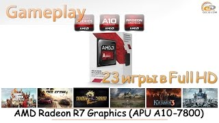 aMD Radeon R7 Graphics in APU A10-7800: gameplay в 23 популярных играх
