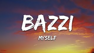 Gambar cover Bazzi - Myself (Lyrics)
