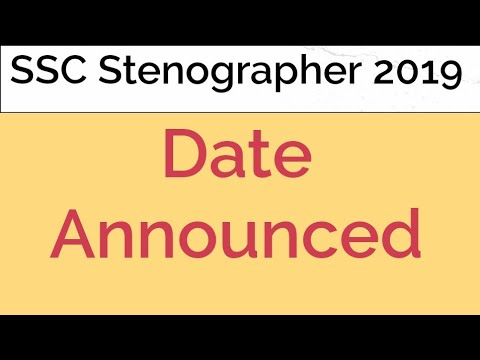 SSC Stenographer 2019 New Date
