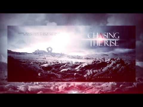 Chasing The Rise - Chapters (Full EP)