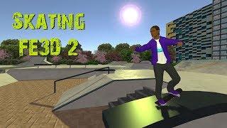 Skating FE3D 2