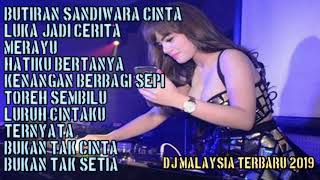 Video DJ MALAYSIA TERBARU 2019 BUTIRAN SANDIWARA CINTA VS LUKA JADI CERITA VS MERAYU. FUNKOT HOUSE MUSIC download MP3, 3GP, MP4, WEBM, AVI, FLV September 2019