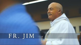 Called By Name: Father Jim