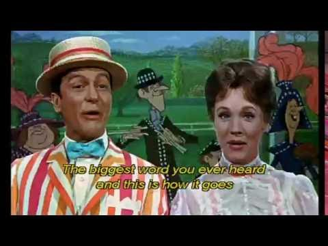 Mary Poppins - Supercalifragilisticexpialidocious - Music Video + Lyrics On Screen
