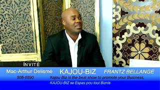 Kajou Biz avec Frantz Bellange, Invité Mac Arthure Delismé from Chamberlin Air