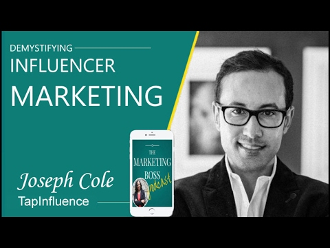 MBP 019: Demystifying Influencer Marketing With Joseph Cole