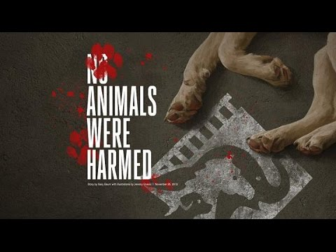 Animals WERE Harmed In The Making Of This Film