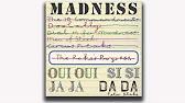 Madness My Girl 2 Oui Oui Si Si Ja Ja Da Da Track 1 Youtube