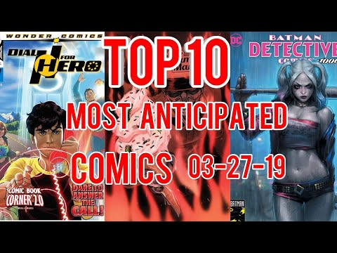 Top 10 Most Anticipated Comics for 3-27-19