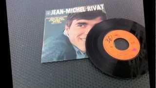 JEAN - MICHEL RIVAT , voila mon amour qui passe