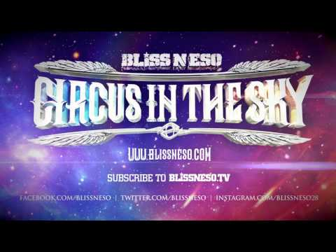 Bliss N Eso - Bomb Like Banksy (Circus In The Sky)